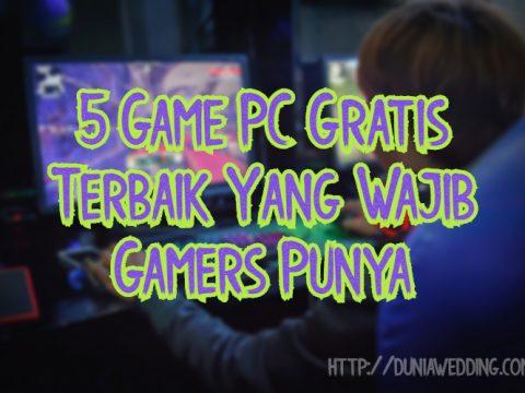 5 Game PC Gratis Terbaik Yang Wajib Gamers Punya