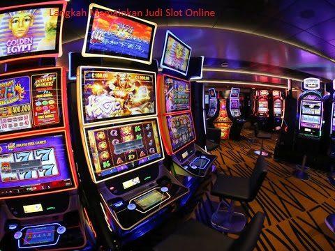 Langkah Memainkan Judi Slot Online